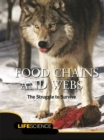 Food Chains and Webs : The Struggle To Survive - eBook