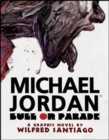 Michael Jordan: Bull on Parade - Book