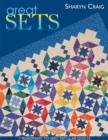 Great Sets : 7 Roadmaps to Spectacular Quilts - eBook