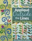 Applique Outside Lines with Piece O' Cake Designs : No Rules-No Ruler - eBook