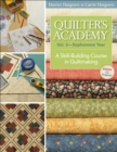Quilters Academy Vol. 2 Sophomore Year : A Skill-Building Course in Quiltmaking - eBook