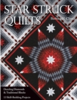 Star Struck Quilts : Dazzling Diamonds & Traditional Blocks - 13 Skill-Building Projects - eBook