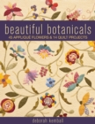 Beautiful Botanicals : 45 Applique Flowers & 14 Quilt Projects - eBook