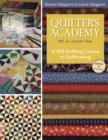 Quilter's Academy Vol. 3 Junior Year : A Skill-Building Course in Quiltmaking - eBook