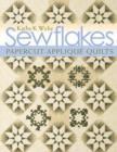 Sewflakes : Papercut-Applique Quilts - eBook