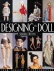 Designing The Doll : From Concept to Construction - eBook