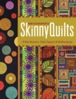 Kim Schaefer's Skinny Quilts : 15 Bed Runners, Table Toppers & Wallhangings - eBook