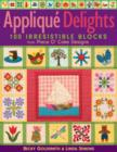 Applique Delights : 100 Irresistible Blocks from Piece O' Cake Designs - eBook