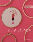 Little Stitches : 100+ Sweet Embroidery Designs * 12 Projects - eBook