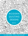 Modern Quilting Designs : 90+ Free-Motion Inspirations- Add Texture & Style to Your Next Quilt - eBook