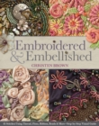 Embroidered & Embellished : 85 Stitches Using Thread, Floss, Ribbon, Beads & More - Step-by-Step Visual Guide - eBook
