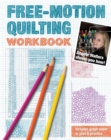 Free-Motion Quilting Workbook : Angela Walters Shows You How! - eBook