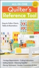 All-In-One Quilter's Reference Tool (2nd edition) : Easy-To-Follow Charts, Tables & Illustrations - Book