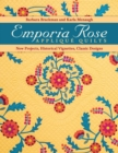 Emporia Rose Applique Quilts : New Projects, Historical Vignettes, Classic Designs - eBook