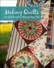 Making Quilts with Kathy Doughty of Material Obsession : 21 Authentic Projects - eBook