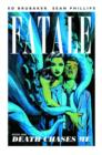Fatale Volume 1: Death Chases Me - Book