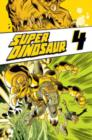 Super Dinosaur Volume 4 - Book