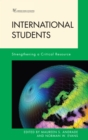 International Students : Strengthening a Critical Resource - eBook