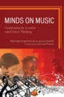 Minds on Music : Composition for Creative and Critical Thinking - eBook