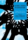 Global Issues in Education : Pedagogy, Policy, Practice, and the Minority Experience - eBook