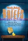 Uncle John's Briefs : Quick Bits of Fascinating Facts and Amazing Trivia - eBook