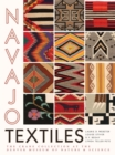 Navajo Textiles : The Crane Collection at the Denver Museum of Nature and Science - eBook