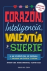 Corazon, inteligencia, valentia y suerte - eBook