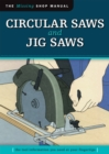 Circular Saws and Jig Saws (Missing Shop Manual) : The Tool Information You Need at Your Fingertips - eBook