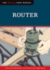 Router (Missing Shop Manual) : The Tool Information You Need at Your Fingertips - eBook