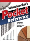 Woodworker's Pocket Reference : Everything a Woodworker Needs to Know at a Glance - eBook