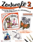 Zentangle 2 : Scrapbooks, Sketchbooks, Journals, AJCs, Cards, Words, Borders - eBook