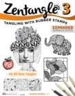 Zentangle 3 : with Rubber Stamps - eBook