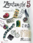 Zentangle 5 : 40 more Tangles and Fabulous Jewelry (sequel to Zentangle Basics, 2, 3 and 4) - eBook