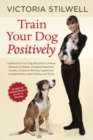 Train Your Dog Positively - eBook