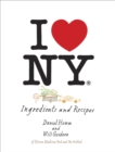 I Love New York : Ingredients and Recipes [A Cookbook] - eBook