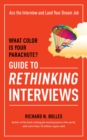 What Color Is Your Parachute? Guide to Rethinking Interviews - Book