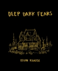 Deep Dark Fears - eBook
