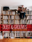 Dust and Grooves : Adventures in Record Collecting - Book