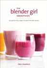 The Blender Girl Smoothies - Book