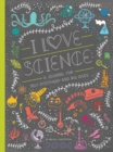 I Love Science : A Journal For Self-Discovery And Big Ideas - Book