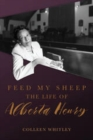 Feed My Sheep : The Life of Alberta Henry - eBook