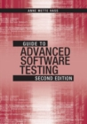 Guide to Advanced Software Testing, Second Edition - Book