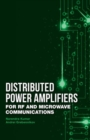 Distributed Power Amplifiers for RF and Microwave Communications - Book