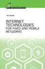 Internet Technologies for Fixed and Mobile Networks - Book