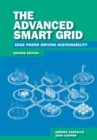 The Advanced Smart Grid : Edge Power Driving Sustainability, Second Edition - eBook
