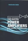 High-Efficiency Load Modulation Power Amplifiers for Wireless Communications - Book