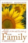 Affirmations for Family Caregivers - eBook