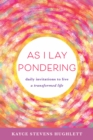 As I Lay Pondering - eBook