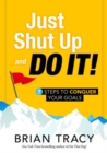 Just Shut up and Do it! - Book
