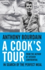 A Cook's Tour : In Search of the Perfect Meal - eBook